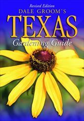 Dale Grooms Texas Gardenin