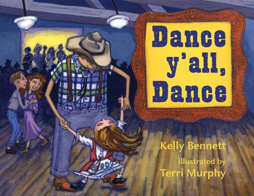 Dance Y'all, Dance 9781933979656