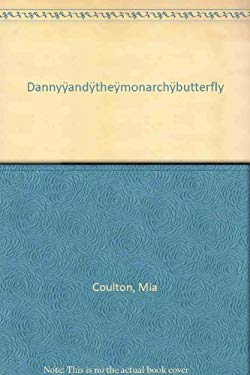 Danny and the Monarch Butterfly 9781933624136