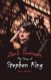 Dark Dreams: The Story of Stephen King