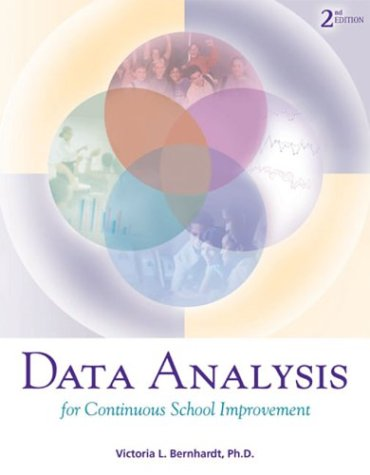 Data Analysis for Continuous School Improvement 9781930556744