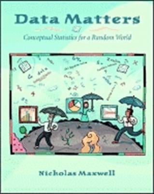 Data Matters: Conceptual Statistics for a Random World 9781930190894