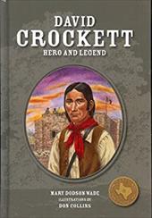 David Crockett: Hero and Legend 7820484