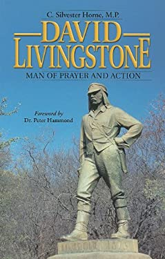 David Livingstone, Man of Prayer and Action 9781930092112