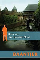 DeKok and the Somber Nude 7809931