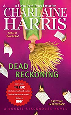 Dead Reckoning: A Sookie Stackhouse Novel 9781937007355
