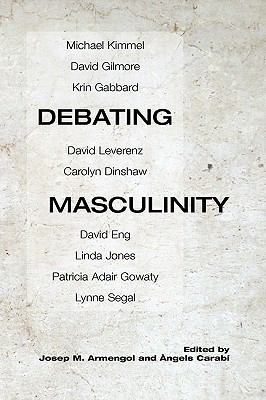 Debating Masculinity 9781931342193