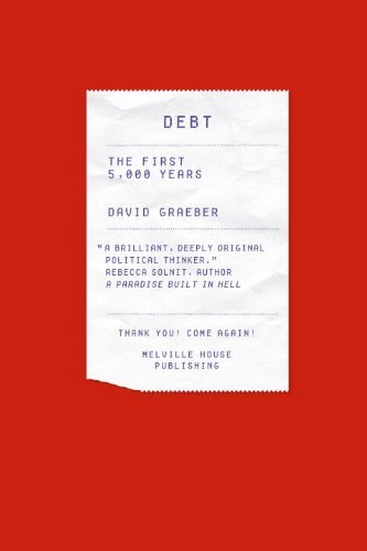 Debt: The First 5,000 Years 9781933633862