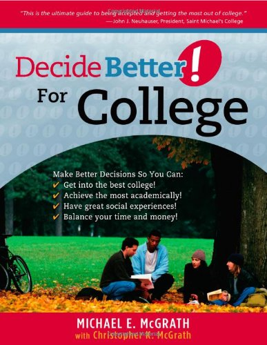 Decide Better! for College 9781935112037