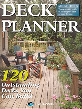Deck Planner: 120 Outstanding Decks You Can Build 9781931131018