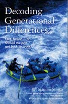 Decoding Generational Differences: Fact, fiction...or should we just get back to work?