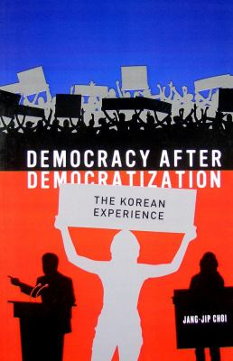 Democracy After Democratization: The Korean Experience 9781931368261