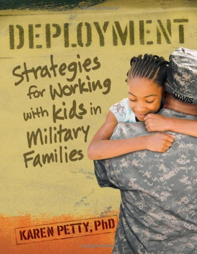 Deployment: Strategies for Working with Kids in Military Families 9781933653747