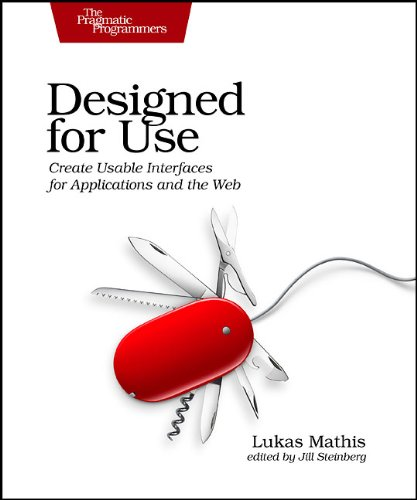 Designed for Use: Usable Interfaces for Applications and the Web 9781934356753