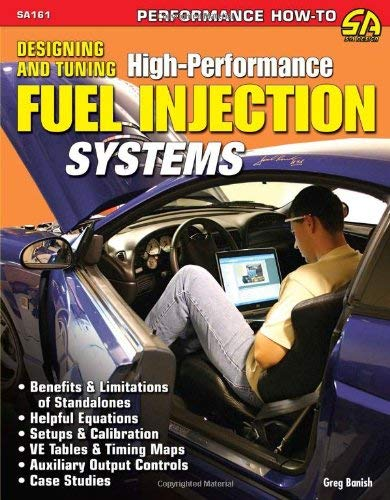 Designing & Tuning High Perf Fuel Injection Systems