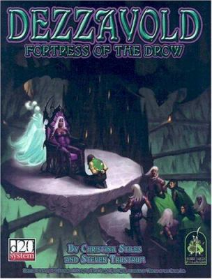 Dezzavold: Fortress of the Drow 9781932442236