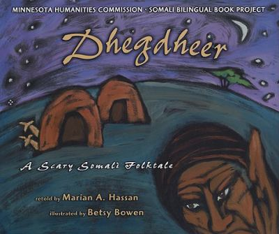 Dhegdheer: A Scary Somali Folktale 9781931016186