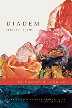 Diadem: Selected Poems 9781934414972