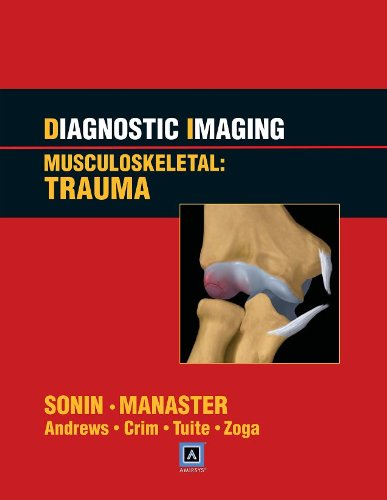 Diagnostic Imaging Musculoskeletal: Trauma