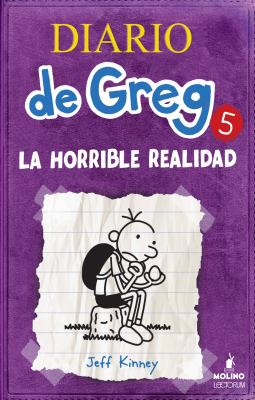 Diario de Greg 5. La Horrible Realidad 9781933032733