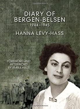 Diary of Bergen-Belsen: 1944-1945 9781931859875