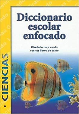 Diccionario Escolar Enfocado: Ciencias: Grado 1 9781932554144