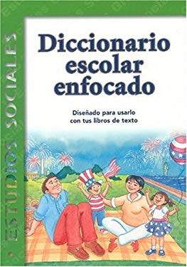 Diccionario Escolar Enfocado: Estudios Sociales: Grado 1 9781932554106