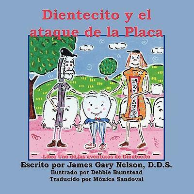 Dientecito y El Ataque de La Placa 9781935137436