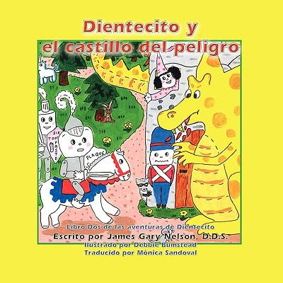 Dientecito y El Castillo del Peligro 9781935137412