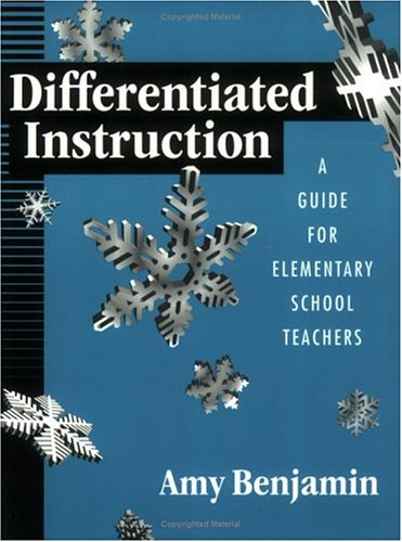 Differentiated Instruction: A Guide for Elementary Teachers 9781930556553