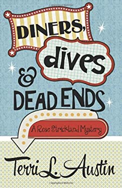Diners, Dives & Dead Ends 9781938383007