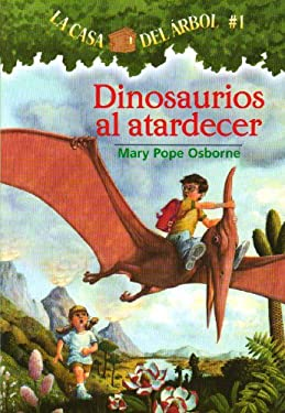 Dinosaurios al Atardecer = Dinosaurs Before Dark 9781930332492