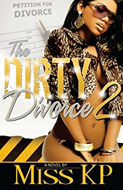 The Dirty Divorce 2 9781934230770