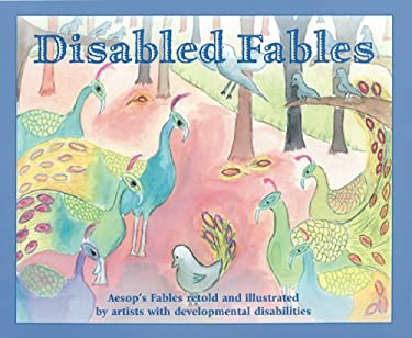 Disabled Fables: Aesop's Fables 9781932065978
