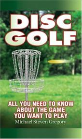 Disc Golf: All You Need to Know about the Game You Want to Play 7782603