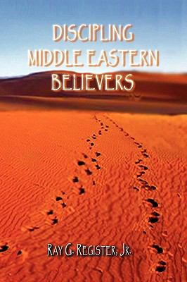 Discipling Middle Eastern Believers 9781935434368