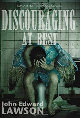 Discouraging at Best 9781933293332