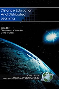 Distance Education and Distributed Learning (Hc) 9781931576895
