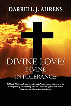 Divine Love / Divine Intolerance 9781934956236