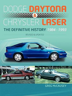 Dodge Daytona & Chrysler Laser: The Definitive History 1984-1993 9781934937570