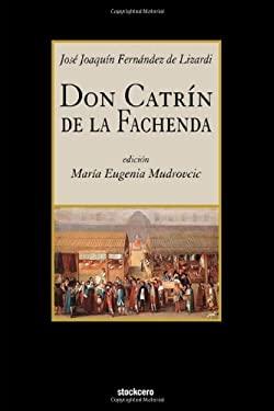 Don Catrin de La Fachenda 9781934768297