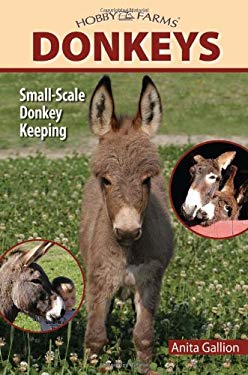 Donkeys: Small-Scale Donkey Keeping 9781933958958
