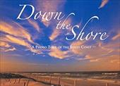 Down the Shore 7781050