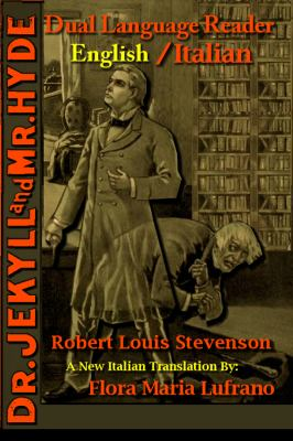Dr. Jekyll and Mr. Hyde: Dual Language Reader (English/Italian)