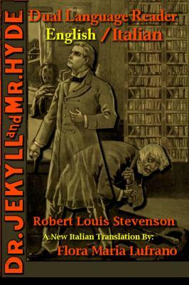 Dr. Jekyll and Mr. Hyde: Dual Language Reader (English/Italian)