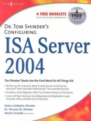 Dr. Tom Shinder's Configuring ISA Server 9781931836197