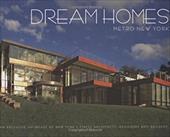Dream Homes Metro New York: An Exclusive Showcase of New York's Finest Architects, Designers and Builders 7814677