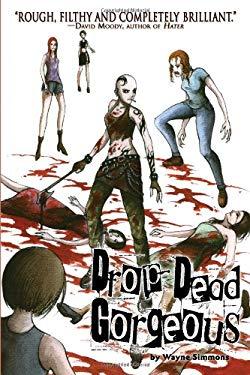 Drop Dead Gorgeous 9781934861059
