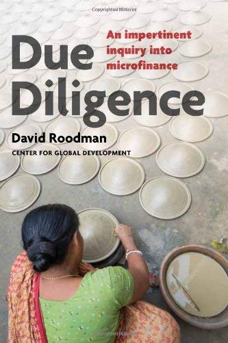 Due Diligence: An Impertinent Inquiry Into Microfinance 9781933286488