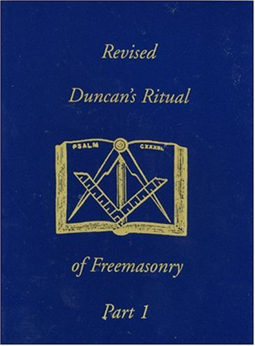 Duncan's Ritual of Freemasonry, Part 1 9781930097339